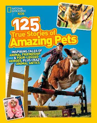 125 True Stories of Amazing Pets book