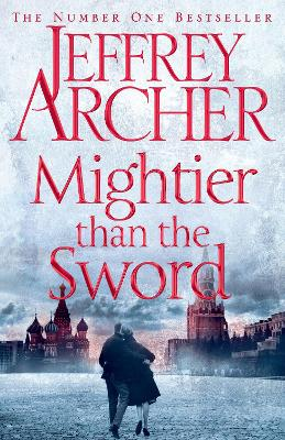 Mightier than the Sword by Jeffrey Archer