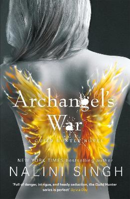 Archangel's War: Guild Hunter Book 12 book