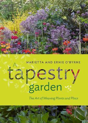 A Tapestry Garden by Ernie O'Byrne