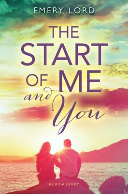 Start of Me and You by Emery Lord