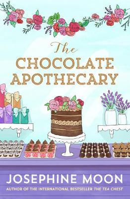 The Chocolate Apothecary by Josephine Moon