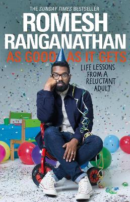 As Good As It Gets: The funniest book of the year by Romesh Ranganathan