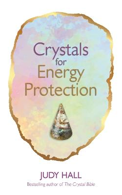 Crystals for Energy Protection book