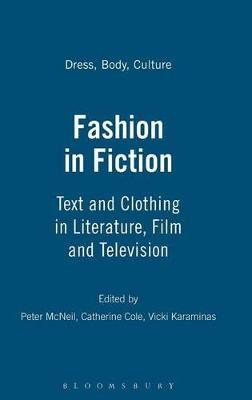 Fashion in Fiction by Peter McNeil