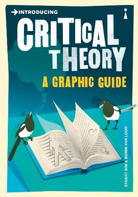 Introducing Critical Theory by Professor Stuart Sim