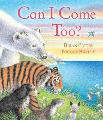 Can I Come Too? by Brian Patten