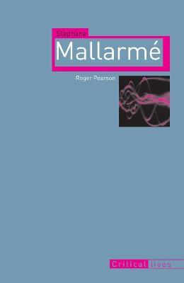 Stephane Mallarme by Roger Pearson