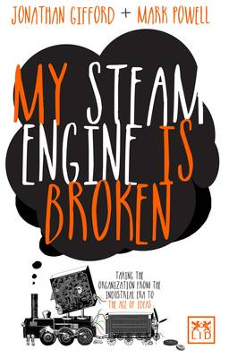 My Steam Engine is Broken by Mark Powell