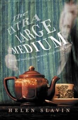 The Extra Large Medium by Helen Slavin
