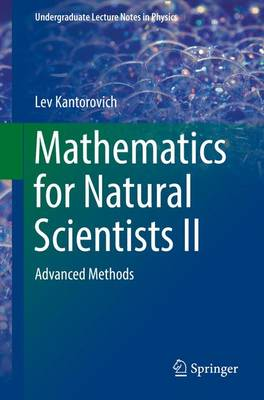 Mathematics for Natural Scientists II by Lev Kantorovich