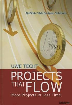 Projects That Flow - More Projects in Less Time book