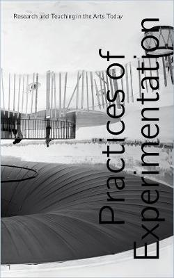 Practices of Experimentation book