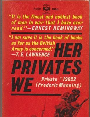 Her Privates We by Frederic Manning