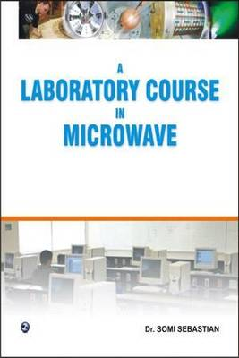 A Laboratory Course in Microwave by Dr. Sebastian Somi