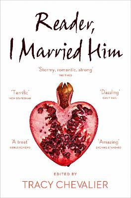 Reader, I Married Him by Tracy Chevalier