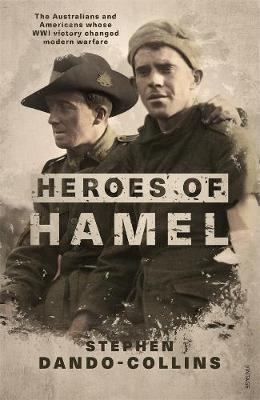 Heroes of Hamel by Stephen Dando-Collins