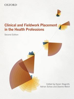 Clinical and Fieldwork Placement in the Health Profession book