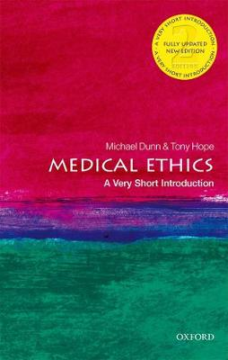 Medical Ethics: A Very Short Introduction by Michael Dunn