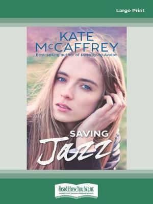 Saving Jazz by Kate McCaffrey
