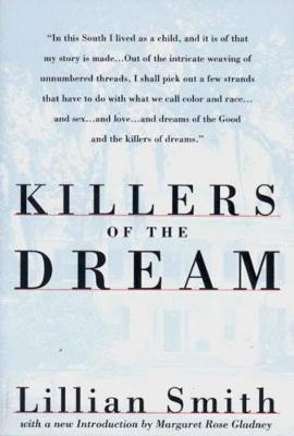 Killers of the Dream by Lillian Smith