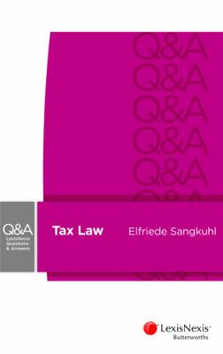 LexisNexis Questions and Answers: Taxation Law by Elfriede Sangkuhl and Tenille Buttigieg