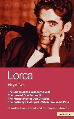 "Plays ""Shoemaker's Wife"", "" Don Perlimplin""; ""Puppet Play of Don Christobel"", Butterfly's Evil Spell"", ""When Five Years Pass"" v.2 by Federico Garcia Lorca"
