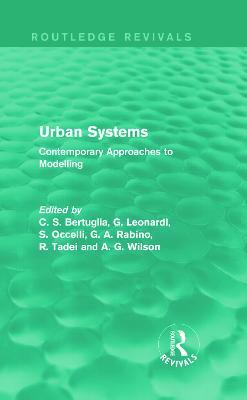 Urban Systems by C. S. Bertuglia