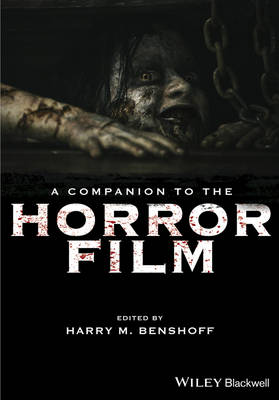 A Companion to the Horror Film by Harry M. Benshoff