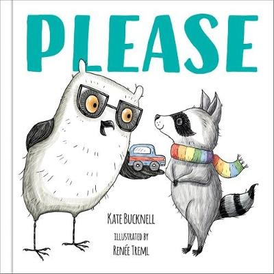 Please - Picture Book by Kate Bucknell