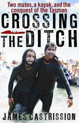Crossing the Ditch by James Castrission