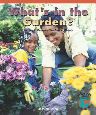 What's in the Garden? by Jessica Baron
