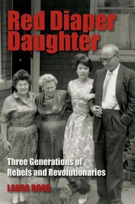 Red Diaper Daughter by Laura J Bock