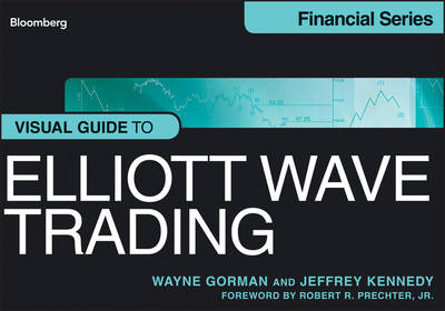 Visual Guide to Elliott Wave Trading by Wayne Gorman