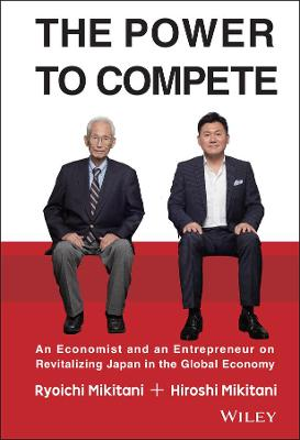 The Power to Compete by Hiroshi Mikitani