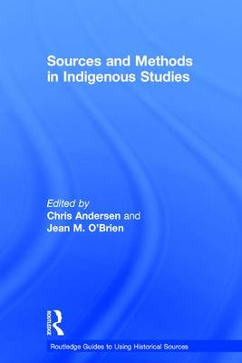 Sources and Methods in Indigenous Studies book