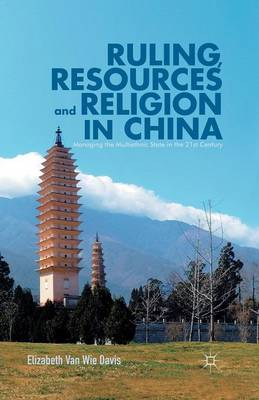 Ruling, Resources and Religion in China by Elizabeth Van Wie Davis