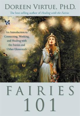 Fairies 101 by Doreen Virtue