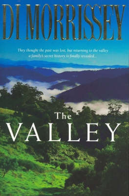 The The Valley by Di Morrissey