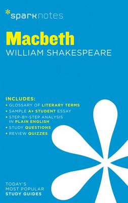 Macbeth SparkNotes Literature Guide by SparkNotes