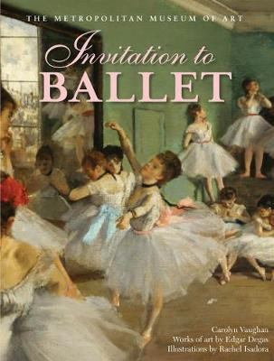 Invitation to Ballet by Carolyn Vaughan