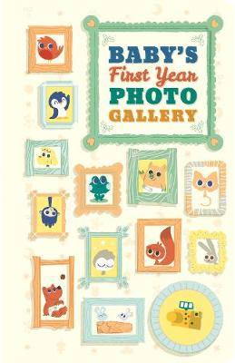 Baby's First Year Photo Gallery by Abrams Noterie