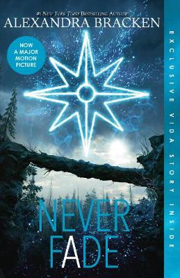 Never Fade (The Darkest Minds, Book 2) by Alexandra Bracken