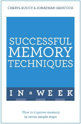 Successful Memory Techniques In A Week by Cheryl Buggy