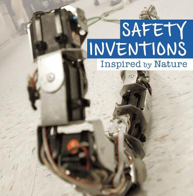 Safety Inventions Inspired by Nature by Lisa J. Amstutz