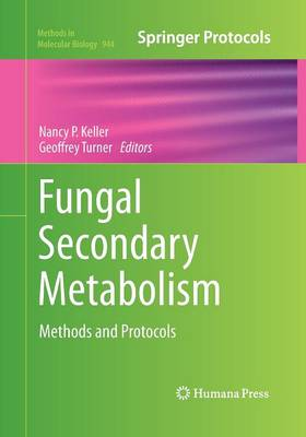 Fungal Secondary Metabolism by Nancy P. Keller