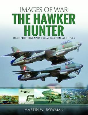 Hawker Hunter by Martin W. Bowman