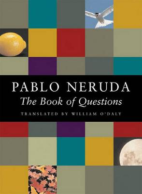 The Book of Questions by Pablo Neruda