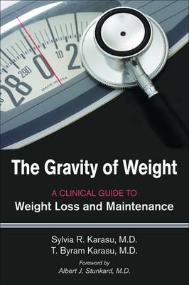 The Gravity of Weight by Sylvia R. Karasu