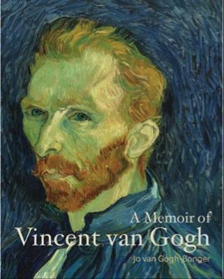 A Memoir of Vincent van Gogh by Jo van Gogh-Bonger